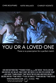 You or a Loved One Poster