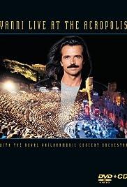 Yanni: Live at the Acropolis(1994) Poster - TV Show Forum, Cast, Reviews