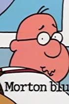Image of Schoolhouse Rock!: The Tale of Mr. Morton