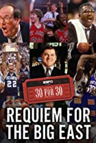 Image of 30 for 30: Requiem for the Big East