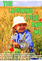 The Learning Tree and Me