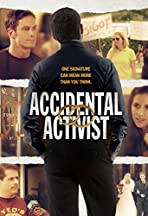Accidental Activist