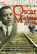 The Young Oscar Micheaux: Harlem Renaissance Revisited