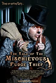 The Tale of the Mischievous Fudge Thief Poster