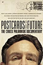 Image of Postcards from the Future: The Chuck Palahniuk Documentary