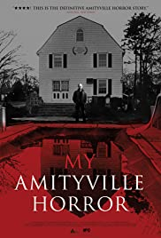 My Amityville Horror (2012) Poster - Movie Forum, Cast, Reviews