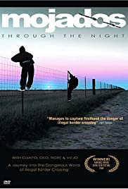 Mojados: Through the Night (2004) Poster - Movie Forum, Cast, Reviews