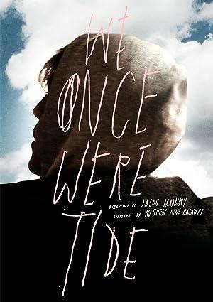 We Once Were Tide 2011 8
