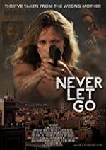 Never Let Go(2016)