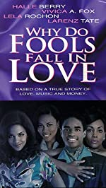 Why Do Fools Fall in Love(1998)