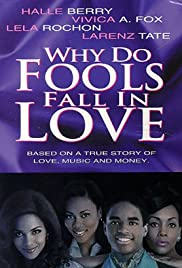 Why Do Fools Fall in Love (1998) Poster - Movie Forum, Cast, Reviews