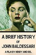 Image of A Brief History of John Baldessari