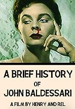 A Brief History of John Baldessari