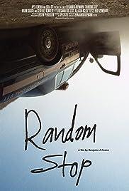 Random Stop(2014) Poster - Movie Forum, Cast, Reviews