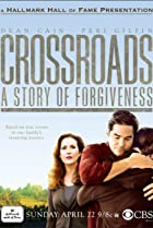 Image of Crossroads: A Story of Forgiveness