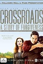 Image of Crossroads: A Story of Forgiveness