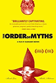The Order of Myths (2008) Poster - Movie Forum, Cast, Reviews
