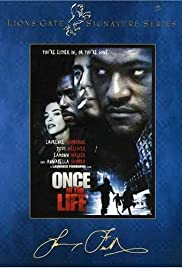 Once in the Life (2000) Poster - Movie Forum, Cast, Reviews
