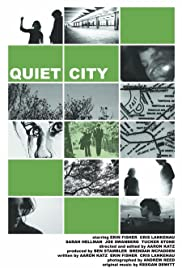 Quiet City (2007) Poster - Movie Forum, Cast, Reviews
