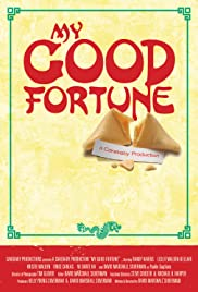 My Good Fortune Poster