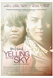 Yelling to the Sky Poster