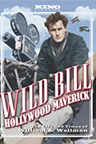 Image of Wild Bill: Hollywood Maverick