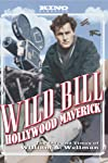 DVD Review: 'Wild Bill: Hollywood Maverick' on the Life of William Wellman a Welcome Bio-Doc (Clips)