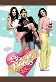 Shaadi Se Pehle (2006) Poster - Movie Forum, Cast, Reviews