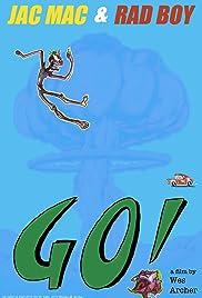 Jac Mac & Rad Boy Go! Poster