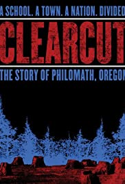 Clear Cut: The Story of Philomath, Oregon (2006) Poster - Movie Forum, Cast, Reviews