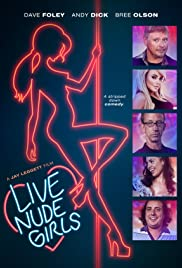 Live Nude Girls (2014) Poster - Movie Forum, Cast, Reviews