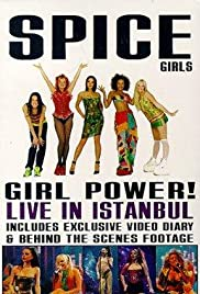 Spice Girls: Live in Istanbul (1997) Poster - Movie Forum, Cast, Reviews