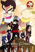 The World According to Ninja