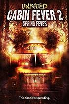 Image of Cabin Fever 2: Spring Fever