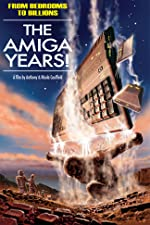From Bedrooms to Billions The Amiga Years(2016)