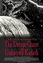 The Dream-Quest of Unknown Kadath (2003) Poster - Movie Forum, Cast, Reviews