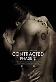 Contracted: Phase II (2015) Poster - Movie Forum, Cast, Reviews
