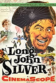 Long John Silver (1954) Poster - Movie Forum, Cast, Reviews