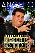 Image of Angelo Tsarouchas: Bigger Is Better