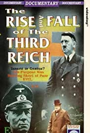 The Rise and Fall of the Third Reich Poster