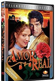 Amor real Poster - TV Show Forum, Cast, Reviews