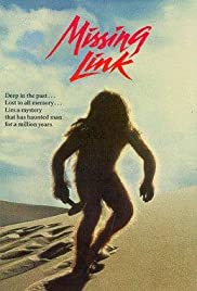 Missing Link (1988) Poster - Movie Forum, Cast, Reviews