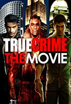 Primary image for True Crime: The Movie