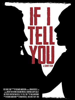 If I Tell You (2014)