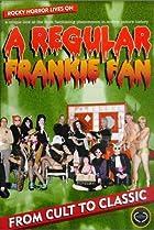 Image of A Regular Frankie Fan