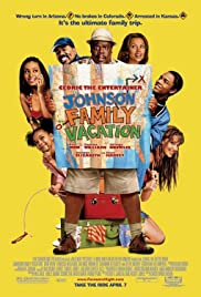 Johnson Family Vacation (2004) Poster - Movie Forum, Cast, Reviews