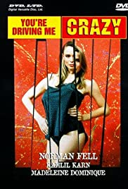 You're Driving Me Crazy Poster