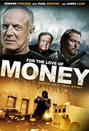 For the Love of Money(2012) Poster - Movie Forum, Cast, Reviews