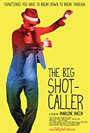 The Big Shot-Caller Poster