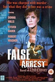 False Arrest (1991) Poster - Movie Forum, Cast, Reviews